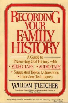 Recording Your Family History: William Fletcher: 9780396088875: Amazon.com: Books