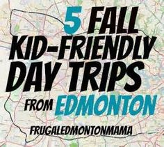 Five Kid-Friendly Fall Day Trips from Edmonton: