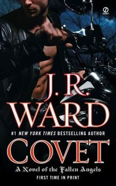 Monlatable Book Reviews: Covet (Fallen Angels #1) by J.R. Ward