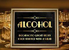 Bar decor printable alcohol sign. Party like Gatsby. Roaring twenties party decor. Art deco party supplies. Gatsby wedding decor. by PartyGraphix on Etsy https://www.etsy.com/listing/228050672/bar-decor-printable-alcohol-sign-party