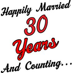 30th Wedding Anniversary Quotes   30 Years Happily Married