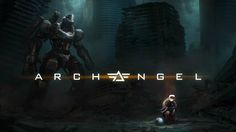 Finally We Have A Mech Game In VR! ARCHANGEL First 20 Minutes Of Gamepla...
