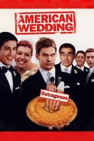 American Wedding.