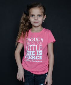 Look at this The Talking Shirt Pink 'She Is Fierce' Tee - Girls on #zulily today!