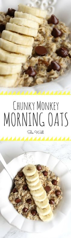 Chunky Monkey Morning Oats. Tasty, healthy, and ready in five minutes! Ingredients: Water, old-fashioned oats, banana, chia seeds, peanut butter, chocolate chips; honey, agave, maple syrup, or coconut sugar)