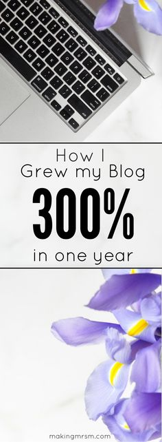 Growing your blog takes a lot of hard work. This is a simple way that helped one girl grow her blog 300% in one year.