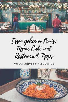 Essen gehen in Paris - Meine Café und Restaurant Tipps