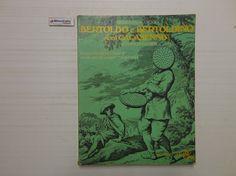 J 5357 LIBRO BERTOLDO E BERTOLDINO COL CACASENO DI GIULIO C CROCE 1A ED DEL 1973 - http://www.okaffarefattofrascati.com/?product=j-5357-libro-bertoldo-e-bertoldino-col-cacaseno-di-giulio-c-croce-1a-ed-del-1973