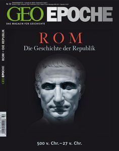 GEO EPOCHE Nr. 50 - 08/11 - Rom - Die Geschichte der Republik