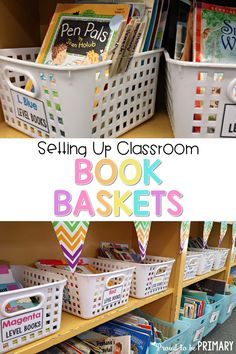 """Struggling to organize your class library in a way that will encourage more classroom reading? These tips for setting up classroom book baskets will help you get started with a system for arranging your leveled readers, """"just right"""" books and more! Library Organization, Classroom Organisation, Classroom Management, Classroom Libraries, Behavior Management, First Grade Classroom, Primary Classroom, Preschool Classroom, Classroom Decor"""