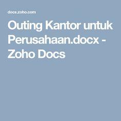 Outing Kantor untuk Perusahaan.docx - Zoho Docs