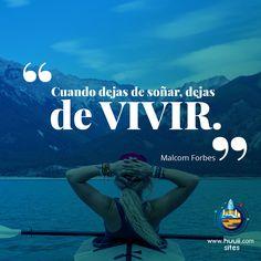 Malcom Forbes #frases #huuii #soñar #vivir #ideas