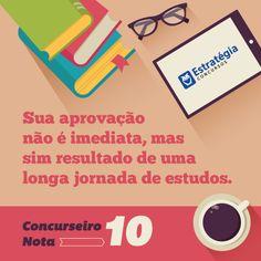 Com dedicação, a gente chega lá! > http://estrategiaconcursos.com.br