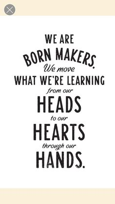 """We are born makers. We move what we're learning from our heads to our hearts through our hands."" Quote form Brene Brown, who will be speaking at #ATD2016. Visit www.td.org/ATD2016 for more info."