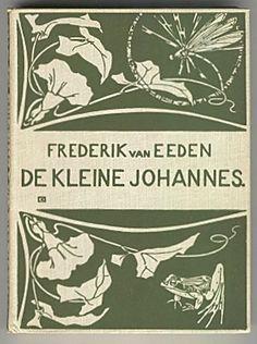 Frederik van Eeden - De kleine johannes Fantasierijk sprookjesboek van de meester