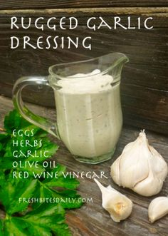 Garlic Dressing to Wake Up Your Senses! Rugged Garlic Dressing at Rugged Garlic Dressing at Real Food Recipes, Cooking Recipes, Healthy Recipes, Yummy Food, Garlic Recipes, Delicious Meals, Healthy Salads, Beef Recipes, Cooking Tips