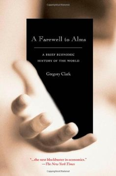A Farewell to Alms: A Brief Economic History of the World... https://www.amazon.com/dp/0691121354/ref=cm_sw_r_pi_dp_x_OgtDyb76D063C