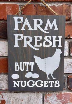 Farm Fresh Butt Nuggets – Wood Sign – Funny – Chicken – Eggs – Country – Decor – Rustic – Kitchen – Gift – Country Home Decor X 9 ▪Hung with jute rope ▪Cedar planks ▪Your choice of stain ▪White paint Other colors available upon request (same price). Diy Signs, Funny Signs, Funny Kitchen Signs, Country Decor, Rustic Decor, Farmhouse Decor, Country Wood Signs, City Farmhouse, Rustic Wood Signs