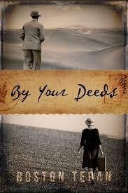 By Your Deeds Reviewed By Norm Goldman of Bookpleasures.com