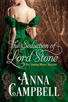 The Seduction of Lord Stone by Anna Campbell Funny, sweet, naughty and nice. It might be short but it has everything you'll need at only 99 cents on Amazon wink emoticon Anna Campbell Fan Page