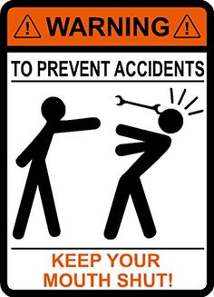 WARNING To Avoid Injury Don't Tell Me How To Do My Job , To Prevent Accidents Keep Your Mouth Shut, Wrench, Mechanic, vinyl decal car sticker IMakeDecalsforYou