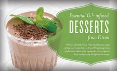 though not exactly whole30 friendly, these are great recipes for after reintroduction! Young Living Blog | Essential Oil-infused Desserts from FitCon