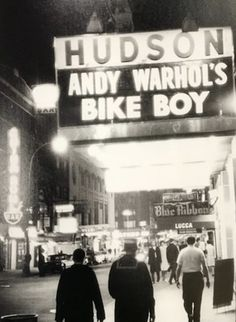 """Hudson Theater marquee showing Andy Warhol's """"Bike Boy"""" 1967 with China Bowl sign in back left (It's now Virgil's B-B-Que).China Bowl was West . Broadway Theatre, Andy Warhol, New York City, Times Square, China Bowl, Nyc, Theater, Bike, Bicycle"""