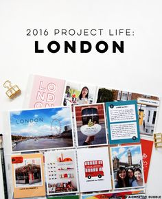 In a Creative Bubble: 2016 Project Life // London