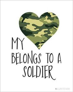 Army Girlfriend My Heart Belongs to a Soldier by alwaysyesterday Military Girlfriend Quotes, Army Boyfriend, Marines Girlfriend, Military Wife, Deployed Boyfriend, Military Deployment, Navy Girlfriend, Military Love Quotes, Army Quotes