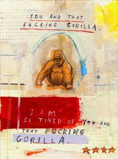 you and that f***ing gorilla, by david fullarton.