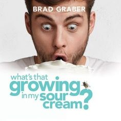 #AudioTour with Author Interview & Top 10 What's That Growing in My Sour Cream? Author: Brad Graber Narrator: Derek Neumann Genre: Humor #humor #audiobook #itunes #audible #bradgraber #derekneumann @Jefbra1