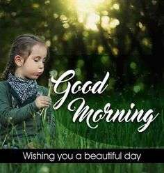 baby girl with good morning wish Beautiful Good Morning Wishes, Cute Good Morning Images, Good Morning Images Flowers, Latest Good Morning, Good Morning Gif, Morning Pictures, Good Morning Quotes, Morning Pics, Inspirational Good Morning Messages