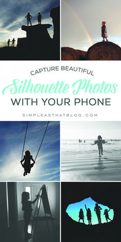 Cómo capturar hermosas fotos de siluetas con su teléfono - How to capture beautiful silhouette photos with your pone. http://simpleasthatblog.com/2015/02/capture-beautiful-silhouette-photos-phone.html