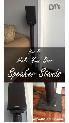 Make your own surround sound speaker stands.
