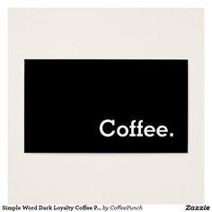 Simple dark loyalty coffee punch card business card nailed it simple word dark loyalty coffee punch card business card colourmoves