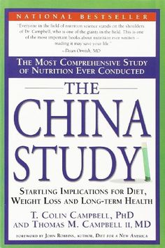 The China Study: The Most Comprehensive Study of Nutrition Ever Conducted And the Startling Implications for Diet, Weight Loss, And Long-term Health by Thomas Campbell http://www.amazon.com/dp/1932100660/ref=cm_sw_r_pi_dp_PERivb14JTY3C