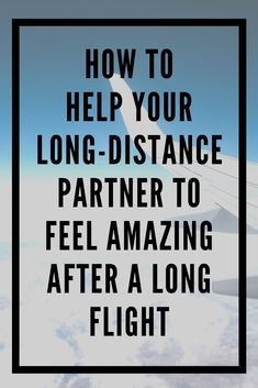 Travel is an inevitable part of being in a #longdistancerelationship. Whether it's their first time visiting you or the 101st time, here's how you can help make their flight as easy as possible :) Long Distance Dating, Long Flights, Distance Relationships, Long Haul, Inevitable, First Time, Make It Yourself, Feelings, Amazing