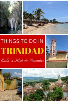 Best things to do while traveling in Trinidad, Cuba - a historic city with gorgeous sprawling beaches and some amazing hiking!