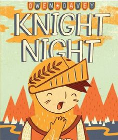 Our review of this beauty is here: http://storyseekersuk.wordpress.com/2013/07/31/knight-night-by-owen-davey/