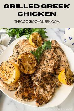 Grilled Greek Chicken   The Cookbook Queen   Healthy Eats