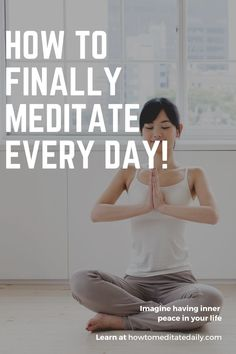 Relax! Learn how to make meditation a daily habit. #meditation #yoga how to meditate daily, meditate daily, how to meditate everyday,make meditation a habit, daily meditation routine Mindfullness Meditation, Meditation Quotes, Meditation Space, Daily Meditation, Meditation Cushion, Inner Peace, Spirituality, Relax, Yoga