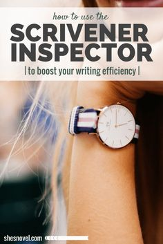 How to Use the Scrivener Inspector to Boost Your Writing Efficiency via ShesNovel.com