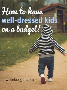 Tips for budget kids clothing