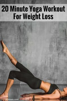 20 Minute Yoga Workout For Weight Loss: