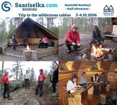 3-4 October 2006 trip to the wilderness cabins | Saariselka.com #saariselka #saariselkabooking #staffadventure #saariselankeskusvaraamo