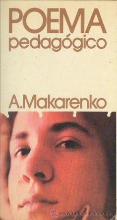 Poema pedagógico : novela / A. Makarenko ; [traducción del ruso por Juan R. Lorenzo]