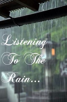 Listening To The Rain