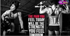 The pain you feel today will be the strength you feel tomorrow. Read More: http://bit.ly/1DIrLlA #HerinTalk #Health #Fitness