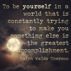 Be yourself quote by Ralph Waldo Emerson. #moon