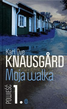 Moja walka Ksiga 1   Knausgard Karl Ove